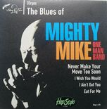 "45 EP ✦THE BLUES OF MIGHTY MIKE ONE MAN BAND✦ ""Fantastic Modern Blues ♫"